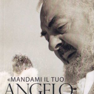 MANDAMI IL TUO ANGELO CUSTODE - B0002IT