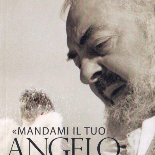 MANDAMI IL TUO ANGELO CUSTODE - B0002IT