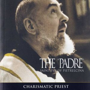 "B0005EN - THE ""PADRE"" SAINT PIO OF PIELTRECINA – VOLUME 2"