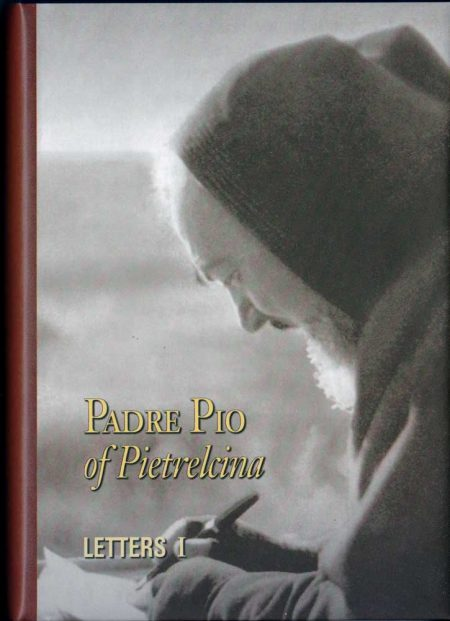 B0006EN - PADRE PIO OF PIELTRECINA LETTERS - VOLUME I