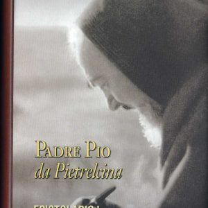 B0006IT - PADRE PIO DA PIELTRECINA EPISTOLARIO I