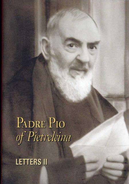 B0007EN - PADRE PIO OF PIELTRECINA LETTERS - VOLUME II