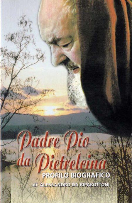 B0010IT - PADRE PIO DA PIELTRECINA – PROFILO BIOGRAFICO