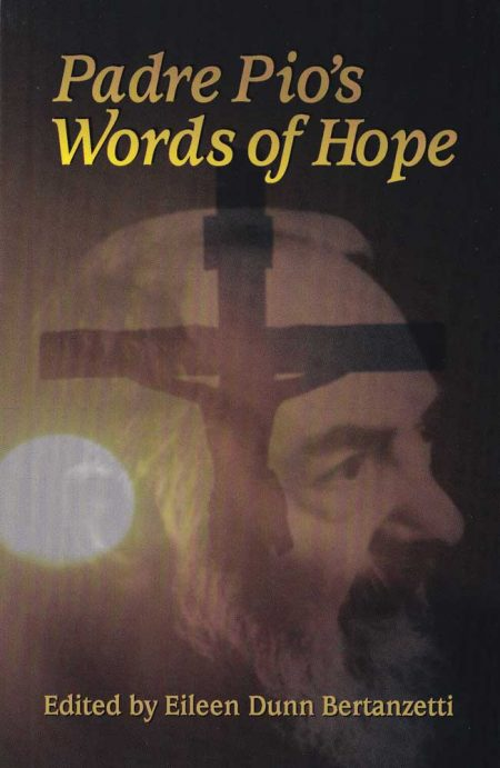 PADRE PIO'S WORDS OF HOPE - B0013EN