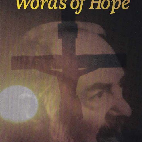 PADRE PIO'S WORDS OF HOPE - B0013EN