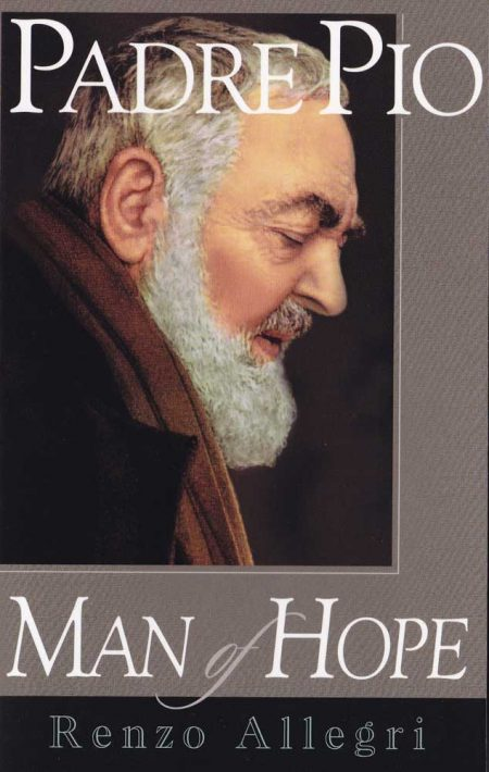 PADRE PIO: MAN OF HOPE - B0015EN