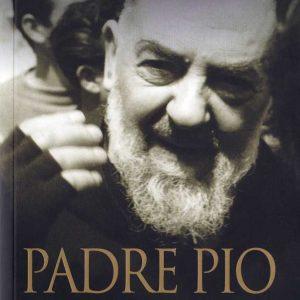 PADRE PIO OF PIELTRECINA: MEMORIES, EXPERIENCES, TESTIMONIALS - B0017EN