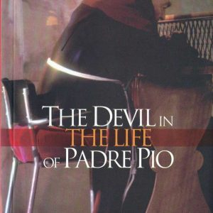 B0019EN - THE DEVIL IN THE LIFE OF PADRE PIO