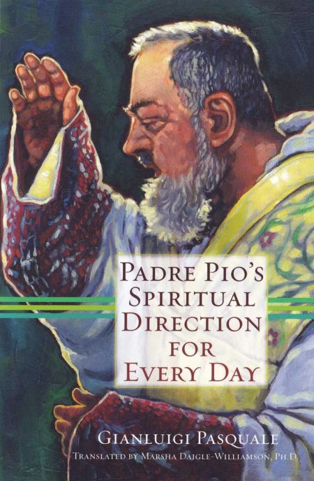 B0020EN - PADRE PIO'S SPIRITUAL DIRECTION FOR EVERY DAY