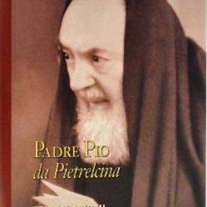B008EN - PADRE PIO OF PIELTRECINA LETTERS – VOLUME III