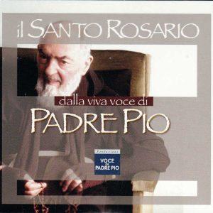 CD0001IT - HOLY ROSARY CD (Il Santo Rosario dalla viva voce di Padre Pio)