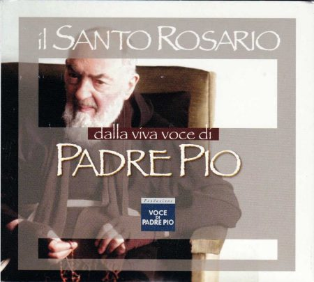 CD0001IT - HOLY ROSARY CD (Il Santo Rosario dalla viva voce di Padre Pio)